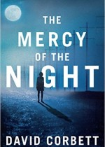 David Corbett the mercy of the night